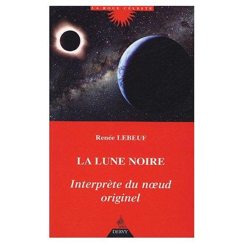 La lune noire-interprète du noeud originel